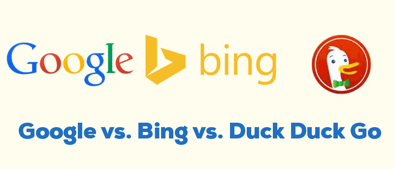 Bing vs. Google vs. DuckDuckGo