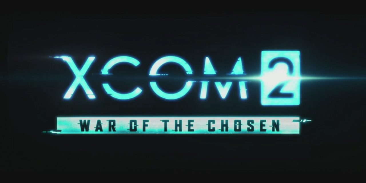 XCOM 2: War of the Chosen Expansion Announced at PC Gaming Show 2017